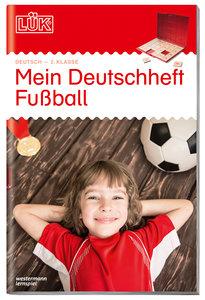 LÜK Mein Deutschheft Fußball 2. Klasse