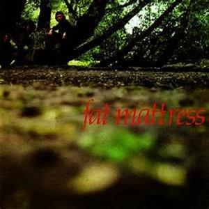 Fat Mattress (Exp.+Remastered)