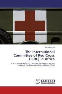 The International Committee of Red Cross (ICRC) in Africa