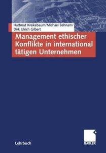 Management ethischer Konflikte in international tätigen Unterneh