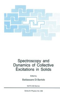 Spectroscopy and Dynamics of Collective Excitations in Solids