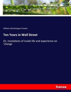 Ten Years in Wall Street