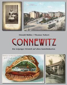 Connewitz. Ein Leipziger Ortsteil auf alten Ansichtskarten