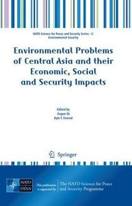 Environmental Problems of Central Asia and their Economic, Socia