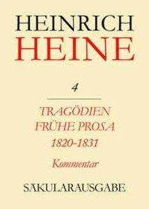 Tragödien. Frühe Prosa 1820 - 1831. Kommentar
