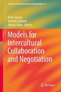 Models for Intercultural Collaboration and Negotiation
