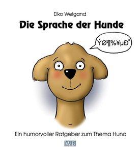 Die Sprache der Hunde