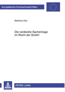 Die verdeckte Sacheinlage im Recht der GmbH