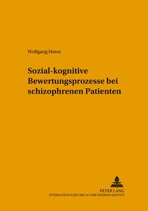 Sozial-kognitive Bewertungsprozesse bei schizophrenen Patienten