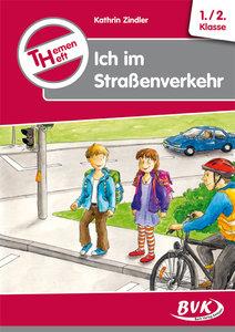 """Themenheft """"Ich im Straßenverkehr"""""""
