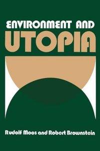 Environment and Utopia