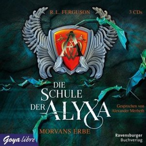 Die Schule der Alyxa - Morvans Erbe, 3 Audio-CDs