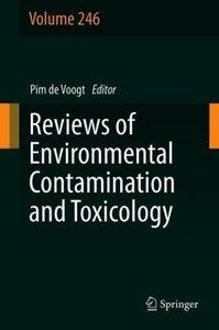 Reviews of Environmental Contamination and Toxicology Volume 246