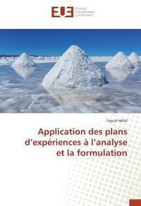 Application des plans d\'expériences à l\'analyse et la formulat