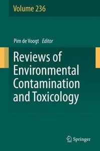 Reviews of Environmental Contamination and Toxicology Volume 236