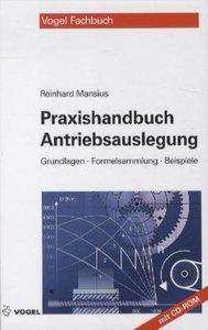 Praxishandbuch Antriebsauslegung
