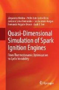Quasi-Dimensional Simulation of Spark Ignition Engines