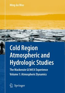 Cold Region Atmospheric and Hydrologic Studies. The Mackenzie GE