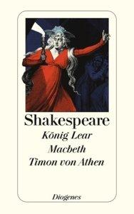 König Lear. Macbeth. Timon von Athen