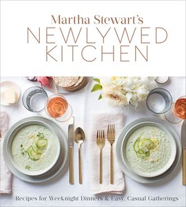 Martha Stewart's Newlywed Cookbook