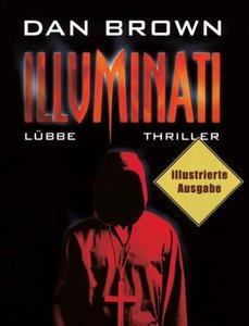 Illuminati. Illustrierte Ausgabe