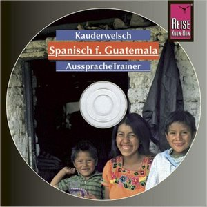Spanisch für Guatemala. Kauderwelsch-CD