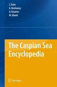 The Caspian Sea Encyclopedia