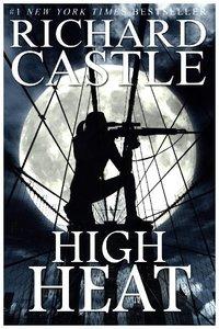 Castle 08. High Heat