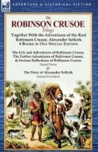 The Robinson Crusoe Trilogy