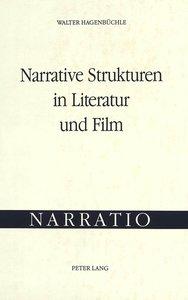 Narrative Strukturen in Literatur Und Film: Schilten Ein Roman V