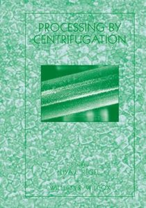 Processing by Centrifugation