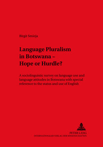 Language Pluralism in Botswana - Hope or Hurdle?