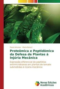 Proteômica e Peptidômica da Defesa de Plantas à Injúria Mecânica