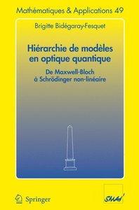 Hiérarchie de modèles en optique quantique