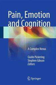 Pain, Emotion and Cognition: A Complex triptic