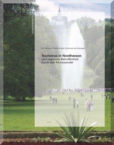 Tourismus in Nordhessen und regionale Betroffenheit durch den Kl
