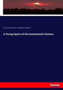 A Young Squire of the Seventeenth Century