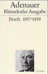 Briefe 1957 - 1959. Rhöndorfer Ausgabe