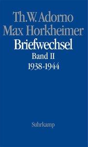 Max Horkheimer. Briefwechsel 1927 - 1969