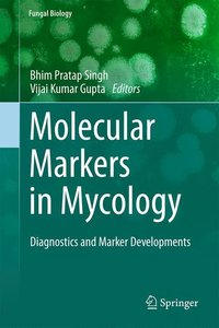 Molecular Markers in Mycology