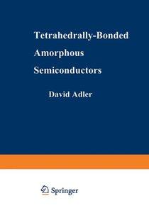 Tetrahedrally-Bonded Amorphous Semiconductors