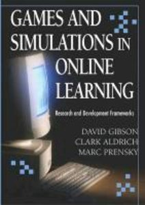 Games and Simulations in Online Learning: Research and Developme