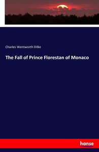 The Fall of Prince Florestan of Monaco