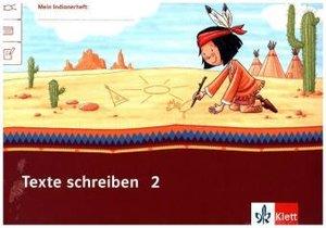 Mein Indianerheft. texte schreiben. Arbeitsheft Klasse 2 (5-er P