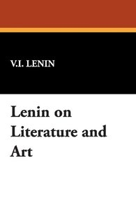 Lenin on Literature and Art