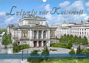 Leipzig zur Kaiserzeit in Farbe