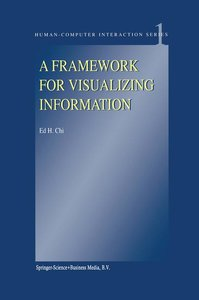 A Framework for Visualizing Information