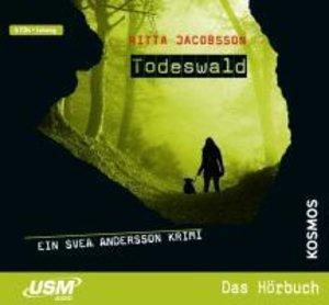 Svea Andersson 01: Todeswald