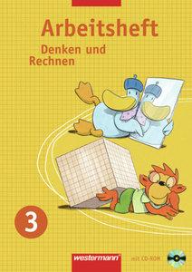 Denken und Rechnen 3. Arbeitsheft mit CD-ROM. Grundschule. Nordr