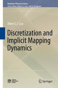 Discretization and Implicit Mapping Dynamics